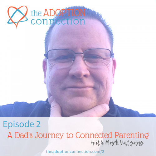 adoptive dad podcast