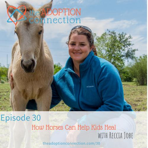 equine therapy trauma-informed adoption foster care