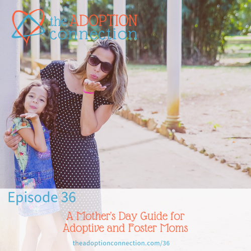 mother's day, adoption, foster care, birthmom