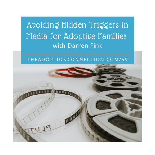movies adoption foster care triggers