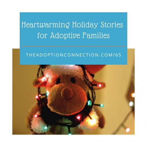 adoption, holidays, stories