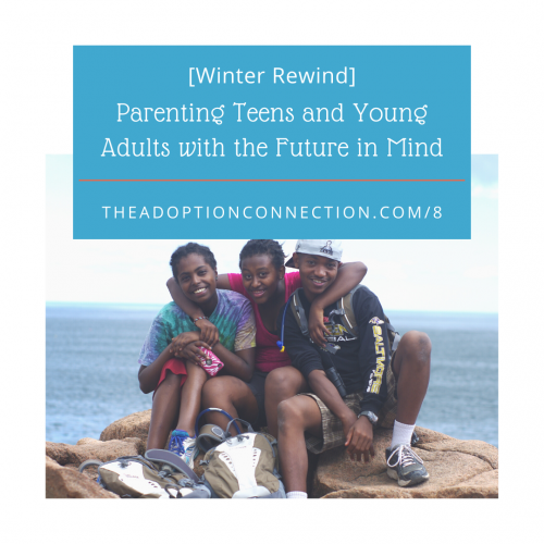 parenting adopted teens